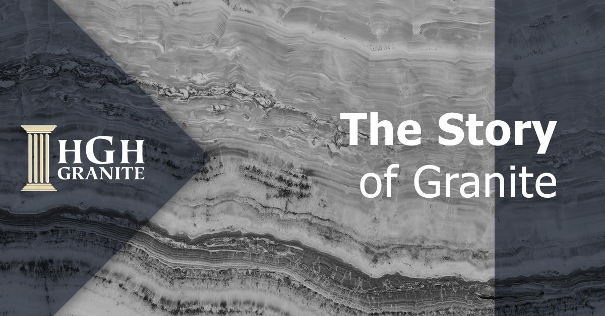 The Story of Granite