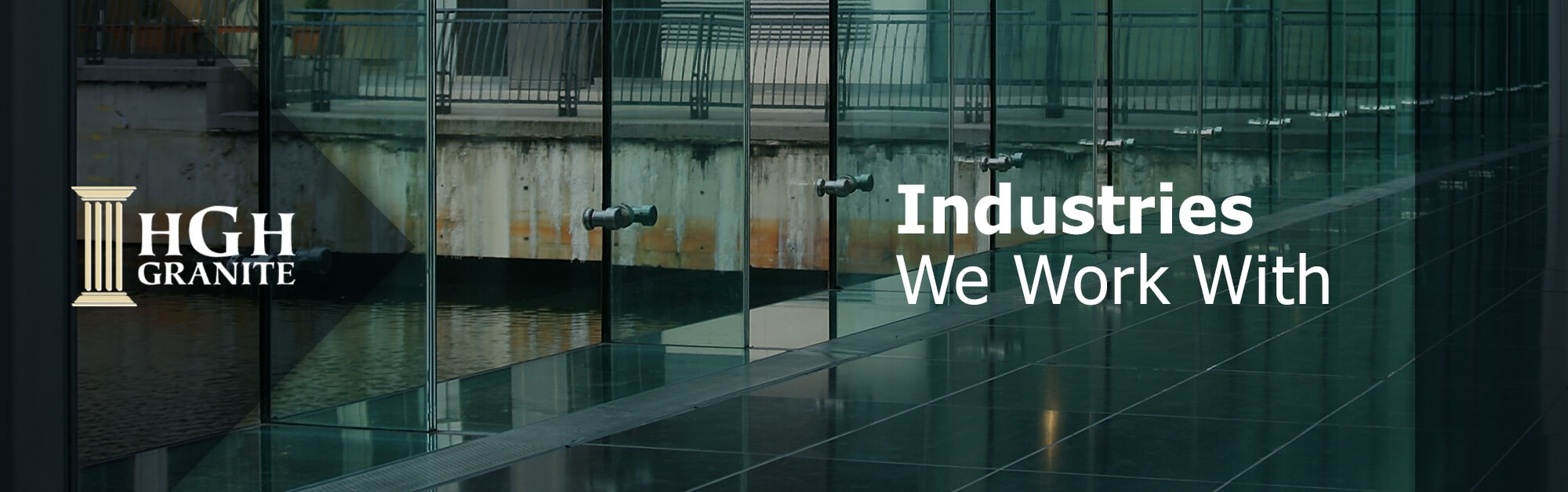 Industries We Work With Banner